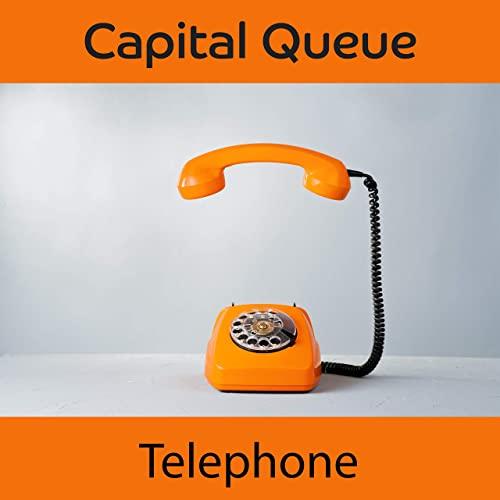 Capital Queue Telephone